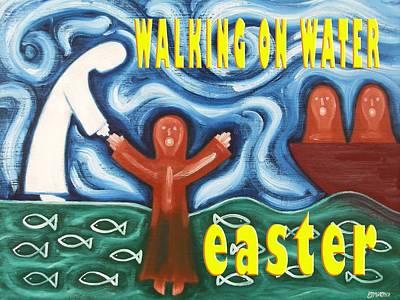 Jesus Walking On Water Painting - Easter 38 by Patrick J Murphy