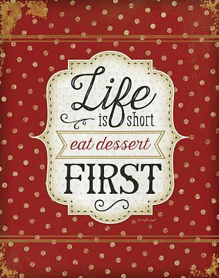 Dinner Painting - Eat Dessert First by Jennifer Pugh