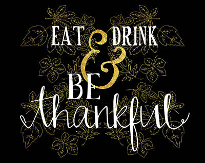 Eat, Drink, Be Thankful Art Print by Amy Cummings
