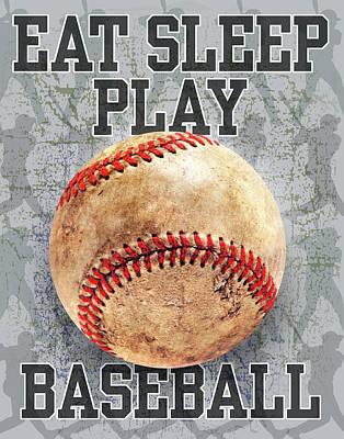 Baseball Painting - Eat Sleep Play Baseball by Jim Baldwin