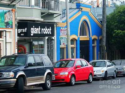 Giant Robot Photograph - Eclectic Set Of Stores And Cars In Haight Ashbury District Sf by Wernher Krutein