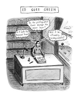 Ed Goes Green Art Print by Roz Chast
