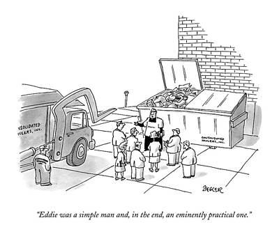 Black Humor Drawing - Eddie Was A Simple Man by Jack Ziegler