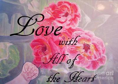 Love With All Of The Heart  Art Print