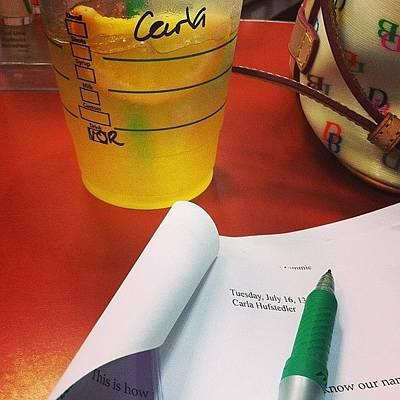 Wall Art - Photograph - Editing At The Cafe. #starbucks #summer by Carla Hufstedler