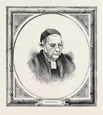 Edward Bouverie Pusey 22 August 1800 - 16 September 1882 Art Print