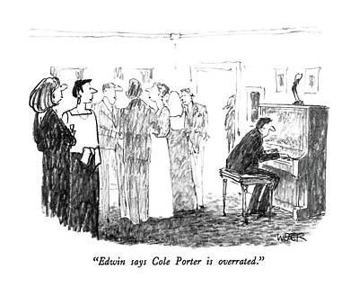 Playing Drawing - Edwin Says Cole Porter Is Overrated by Robert Weber