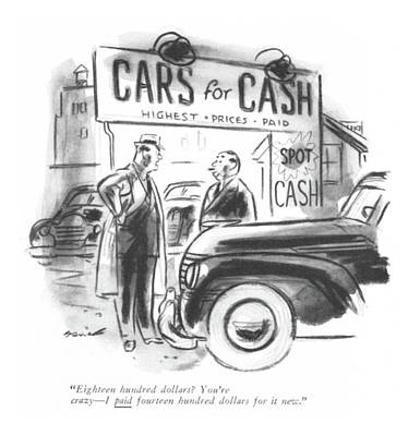 Storefront Drawing - Eighteen Hundred Dollars? You're Crazy - I Paid by Leonard Dove