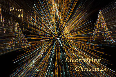 Photograph - Electrifying Christmas by Penny Lisowski