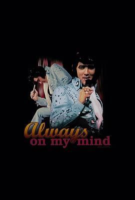 The King Digital Art - Elvis - Always On My Mind by Brand A