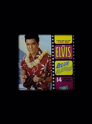 The King Digital Art - Elvis - Blue Hawaii Album by Brand A