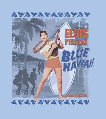The King Digital Art - Elvis - Blue Hawaii Poster by Brand A