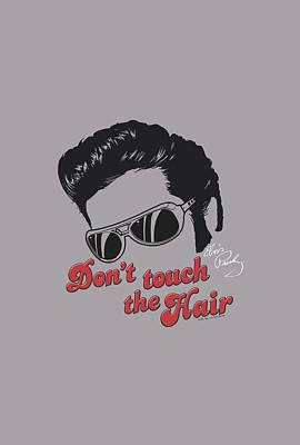 The King Of Pop Digital Art - Elvis - Don't Touch The Hair 2 by Brand A