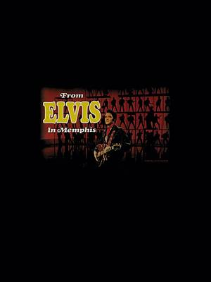 The King Digital Art - Elvis - From Elvis In Memphis by Brand A