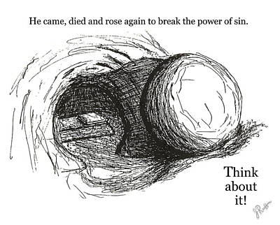 Drawing - Empty Tomb by Jerry Ruffin