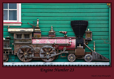 Photograph - Engine Number 23 by Tikvah's Hope