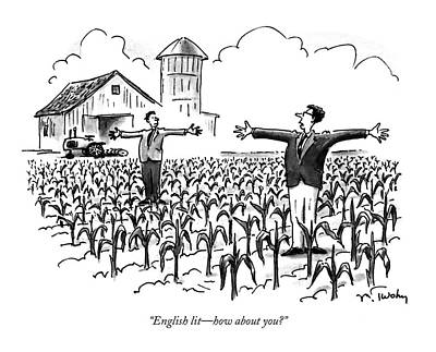 Cornfield Drawing - English Lit - How About You? by Mike Twohy