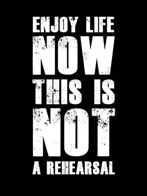 Inspirational Mixed Media - Enjoy Life Now Poster Black by Naxart Studio