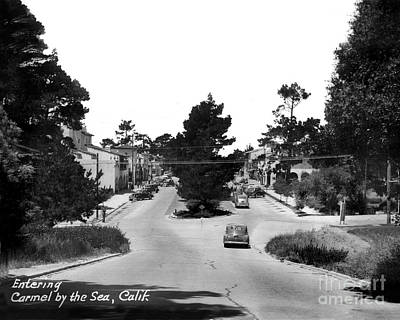 Entering Carmel By The Sea Calif. Circa 1945 Art Print by California Views Mr Pat Hathaway Archives