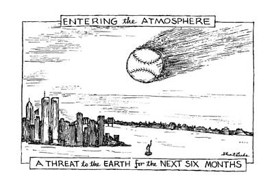 Baseball Drawing - Entering The Atmosphere A Threat To The Earth by Stuart Leeds