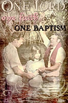 Baptizing Digital Art - Ephesians 4 5 by Michelle Greene Wheeler