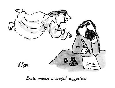 Erato Makes A Stupid Suggestion Art Print by William Steig
