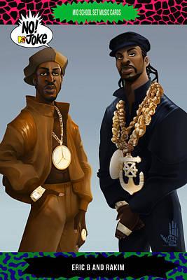 Hip Hop Digital Art - Eric B And Rakim Ntv Card by Nelson dedos Garcia