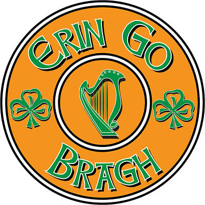 Digital Art - Erin Go Bragh by Ireland Calling