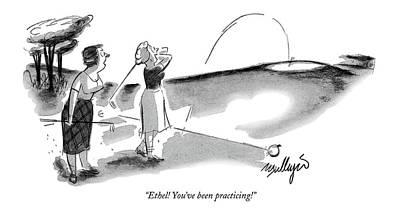 Ethel! You've Been Practicing! Art Print