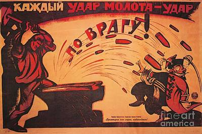 Russian Painting - Every Blow Of The Hammer Is A Blow At The Enemy by Victor Deni