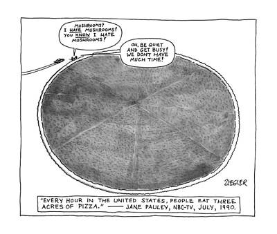 Mushroom Drawing - Every Hour In The Untited States by Jack Ziegler