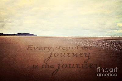 Seashore Quote Wall Art - Photograph - Every Step Of The Journey by Sylvia Cook