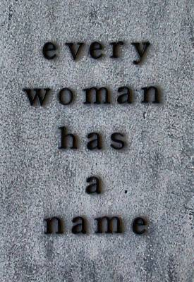 Mixed Media - Every Woman Has A Name Excerpt by Angelina Vick