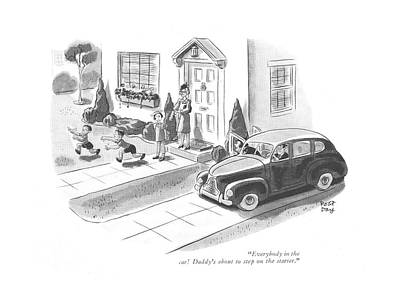 Family Car Drawing - Everybody In The Car! Daddy's About To Step by Robert J. Day