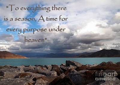 Photograph - Everything Has Its Time - Ecclesiastes by Glenn McCarthy Art and Photography