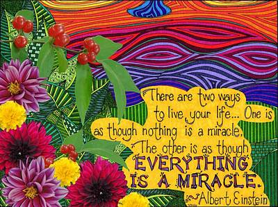 Einstein Drawing - Everything Is A Miracle by Rebecca Jayne