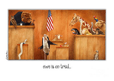 Law Courts Painting - Ewe Is On Trial... by Will Bullas