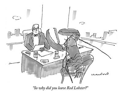 Lobster Drawing - Executive At Desk Interviewing A Giant Lobster by Michael Crawford