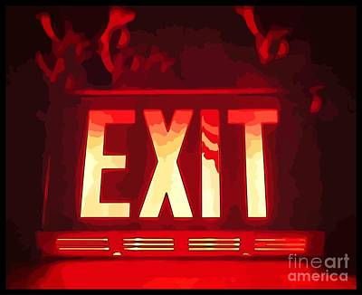 Exit Quick Art Print by John Malone