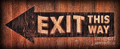 Exit Sign Print by Lee Dos Santos