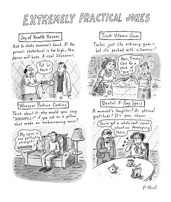 Laughter Drawing - Extremely Practical Jokes by Roz Chast