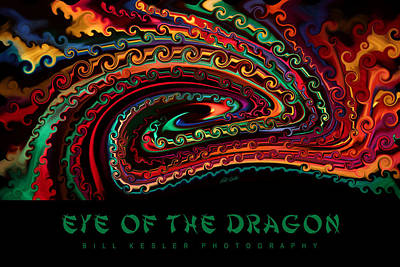 Photograph - Eye Of The Dragon With Title by Bill Kesler