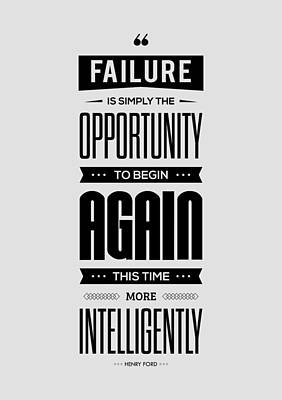 Failure Is Simply The Opportunity Henry Ford Success Quotes Poster Art Print by Lab No 4 - The Quotography Department