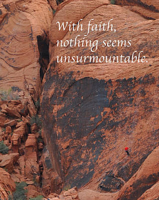 Photograph - Faith And The Rock Climber by Kirt Tisdale