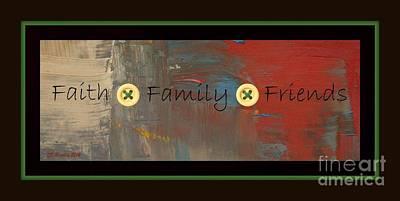 Digital Art - Faith Family Friends by Donna Bentley