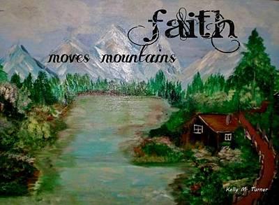 Mixed Media - Faith by Kelly Turner