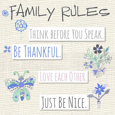 Family Rules Flowers Art Print by Pamela J. Wingard