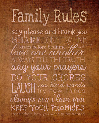 Truth Mixed Media - Family Rules Words Of Wisdom On Worn Distressed Canvas by Design Turnpike