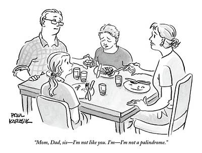 Dad Drawing - Family Sits Around Dinner Table.  One Daughter by Paul Karasik