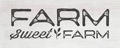 Painting - Farm Sweet Farm by Tammy Apple